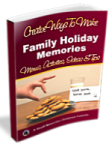 Creative Ways To Make Family Holiday Memories
